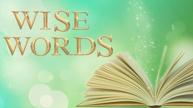 How wise are your words?